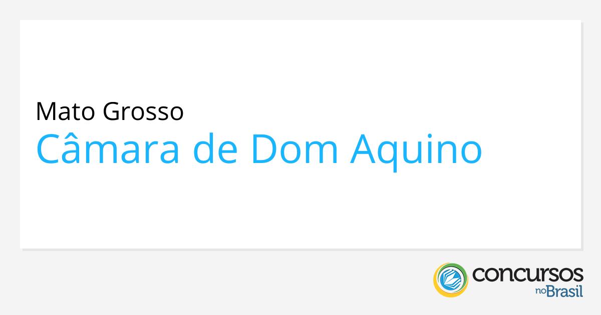 de5e22a1a6d9 Concurso Câmara de Dom Aquino - MT: edital é retificado!